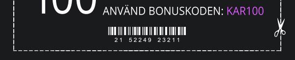 Använd Bonuskoden: KAR100